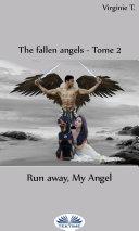 Run Away  My Angel