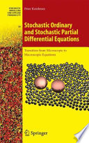 Stochastic Ordinary and Stochastic Partial Differential Equations