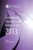 Contemporary Ergonomics and Human Factors 2013