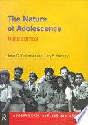 """""""The Nature of Adolescence"""" by John C. Coleman, Leo B. Hendry"""