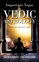 Important Yogas in Vedic Astrology   Revised Edition 2020