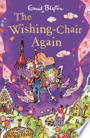 The Wishing Chair Again