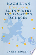 Macmillan Directory Of Ec Industry Information Sources