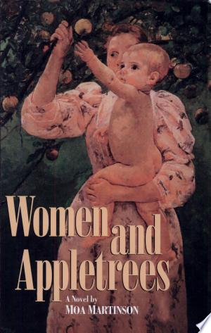 Download Women and Appletrees Free Books - Dlebooks.net
