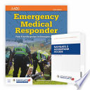 Emergency Medical Responder: Your First Response in Emergency Care Includes Navigate 2 Essentials Access + Emergency Medical Responder: Your First Response in Emergency Care Student Workbook