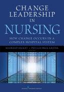Pdf Change Leadership in Nursing