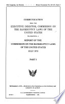 Report Of The Commission On The Bankruptcy Laws Of The United States Report Of The Commission Pt 3 Some Considerations Concerning Bankruptcy Reform By Selwyn Enzer
