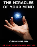The Miracles Of Your Mind Pdf/ePub eBook
