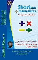 Shortcuts in Mathematics