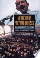 Miraculous Metamorphoses Book