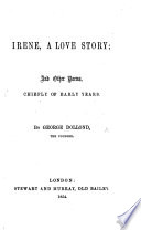 Irene  a Love Story  and other poems Book