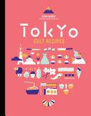 Tokyo Cult Recipes Book