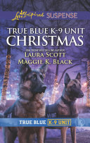 True Blue K-9 Unit Christmas [Pdf/ePub] eBook