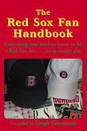 The Red Sox Fan Handbook