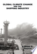 Global Climate Change and the Shipping Industry Book