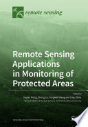 Remote Sensing Applications in Monitoring of Protected Areas