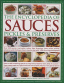 The Encyclopedia of Sauces  Pickles and Preserves