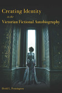 Creating Identity in the Victorian Fictional Autobiography [Pdf/ePub] eBook