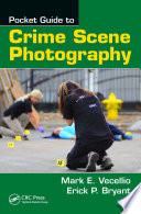 Pocket Guide To Crime Scene Photography Book PDF