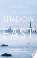 The Shadow In The East