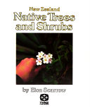 New Zealand Native Trees and Shrubs