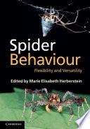 """""""Spider Behaviour: Flexibility and Versatility"""" by Marie Elisabeth Herberstein"""