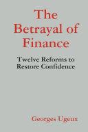 Betrayal of Finance
