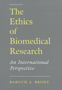 The Ethics of Biomedical Research