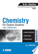 Chemistry for Degree Students (B.Sc. Elective Semester-V/VI - Elective-II) (As per CBCS)
