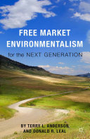 Pdf Free Market Environmentalism for the Next Generation Telecharger