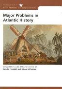 Major Problems in Atlantic History