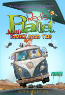 Alien Family Road Trip (Red's Planet Book 3) Pdf/ePub eBook