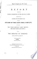 Report From The Select Committee Of The House Of Lords Appointed To Inquire Into The Present State Of The Affairs Of The East India Company