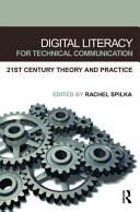 Digital Literacy for Technical Communication Book