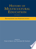 History of Multicultural Education  Foundations and stratifications Book