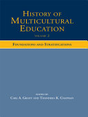 History of Multicultural Education  Foundations and stratifications