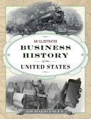 link to An illustrated business history of the United States in the TCC library catalog