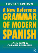A New Reference Grammar of Modern Spanish, 4th Edition