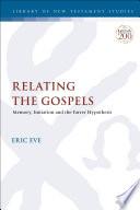 Relating the Gospels