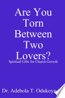 Are You Torn Between 2 Lovers