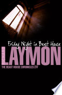 Friday Night in Beast House  Beast House Chronicles  Book 4  Book PDF