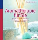 Aromatherapie für Sie