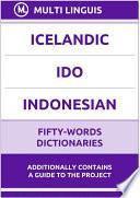Icelandic    Ido    Indonesian Fifty Words Dictionaries