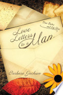 Love Letters To A Man Book