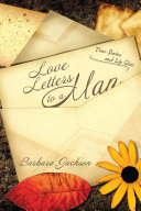 Love Letters To A Man