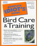 The Complete Idiot s Guide to Bird Care   Training Book PDF