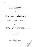 Dynamos and Electric Motors and All about Them