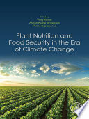 Plant Nutrition and Food Security in the Era of Climate Change