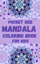 Pocket Size Mandala Coloring Book for Kids