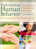 Understanding Human Behavior: A Guide for Health Care Providers
